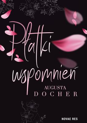 Augusta Docher - Płatki wspomnień