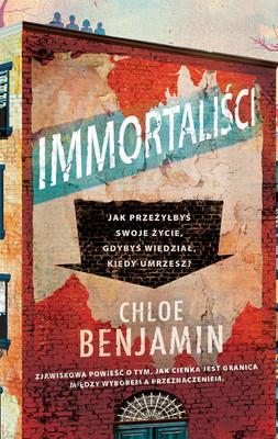 Benjamin Bratt - Immortaliści / Benjamin Bratt - The Immortalists