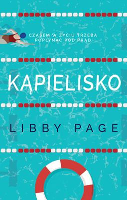 Libby Page - Kąpielisko / Libby Page - The Lido