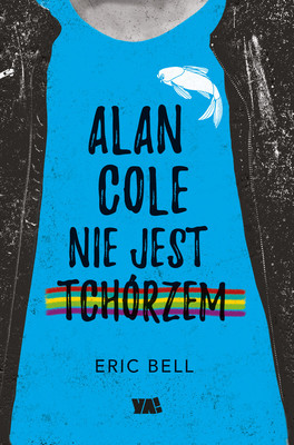 Eric Bell - Alan Cole nie jest tchórzem