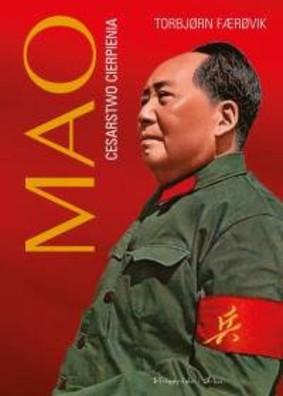 Torbjorn Faerovik - Mao. Cesarstwo cierpienia