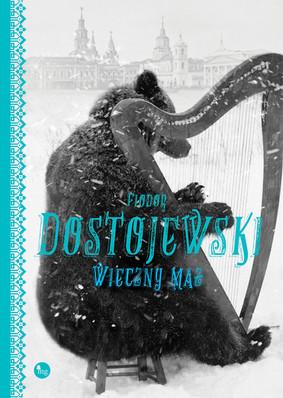 Fiodor Dostojewski - Wieczny mąż / Fiodor Dostojewski - Povesti
