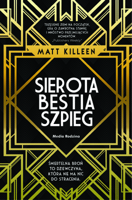 Matt Killeen - Sierota, bestia, szpieg