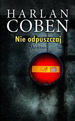 Harlan Coben - Nie odpuszczaj