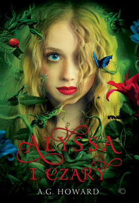 A.G. Howard - Alyssa i czary