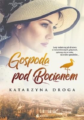 Katarzyna Droga - Gospoda pod Bocianem