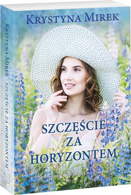 Krystyna Mirek - Szczęście za horyzontem