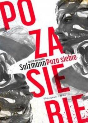 Sasha Marianna Salzmann - Poza siebie