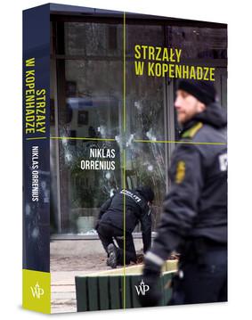 Niklas Orrenius - Strzały w Kopenhadze