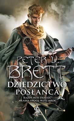 Peter V. Brett - Dziedzictwo posłańca