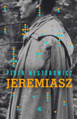 Piotr Nesterowicz - Jeremiasz