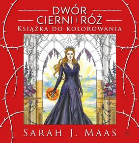 Sarah J. Maas - Dwór cierni i róż. Książka do kolorowania