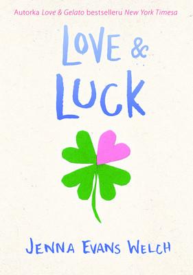 J.E. Welch - Love & Luck
