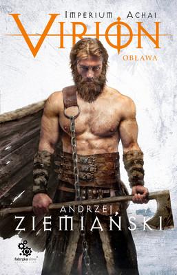 Andrzej Ziemiański - Virion. Tom 2. Obława