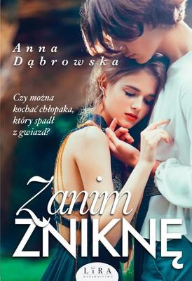 Anna Dąbrowska - Zanim zniknę