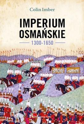 Colin Imber - Imperium Osmańskie 1300-1650