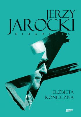 Elżbieta Konieczna - Jerzy Jarocki. Biografia