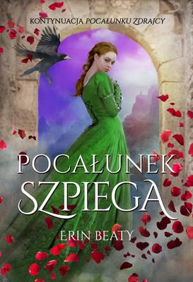 Erin Beaty - Pocałunek szpiega