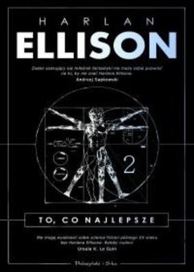 Harlan Ellison - To, co najlepsze. Tom 2