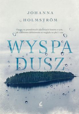 Johanna Holmström - Wyspa dusz / Johanna Holmström - Sjalarnas Ö