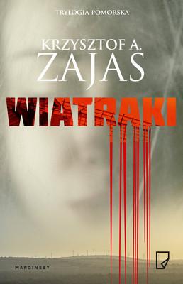 Krzysztof A. Zajas - Wiatraki