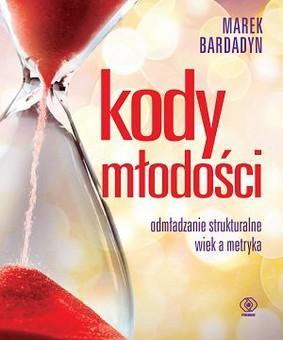 Marek Bardadyn - Kody młodości