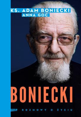Adam Boniecki, Anna Goc - Boniecki. Rozmowy o życiu