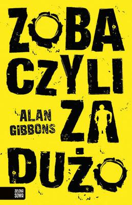 Alan Gibbons - Zobaczyli za dużo