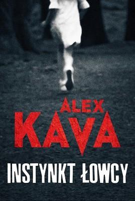 Alex Kava - Instynkt łowcy