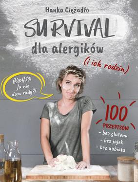 Anna Ciężadło - Survival dla alergików (i ich rodzin)