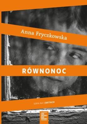 Anna Fryczkowska - Równonoc