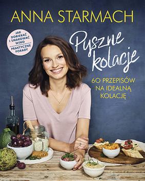 Anna Starmach - Pyszne kolacje