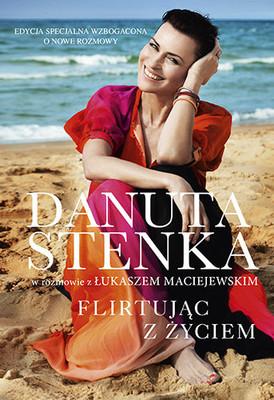 Danuta Stenka - Flirtując z życiem