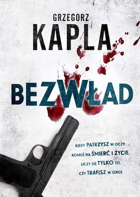 Grzegorz Kapla - Bezwład