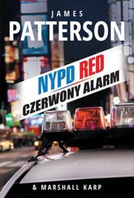 James Patterson, Marshall Karp - NYPD 5. Czerwony alarm