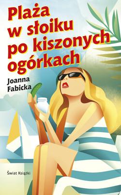 Joanna Fabicka - Plaża w słoiku po kiszonych ogórkach