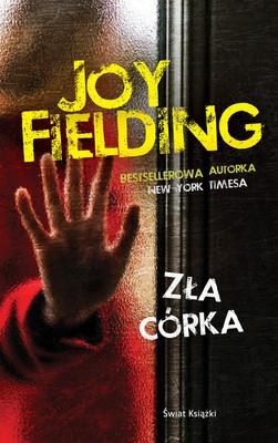 Joy Fielding - Zła córka