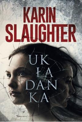 Karin Slaughter - Układanka