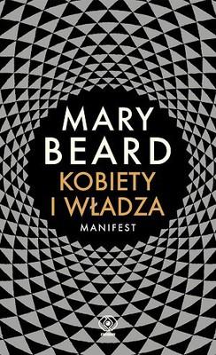 Mary Beard - Kobiety i władza. Manifest