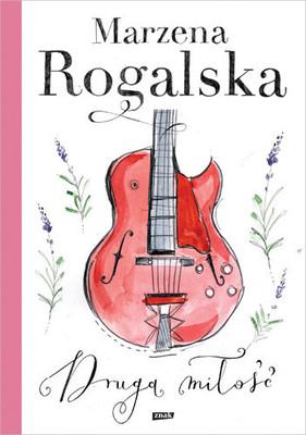 Marzena Rogalska - Druga miłość