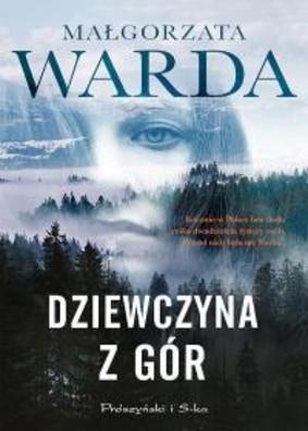 Małgorzata Warda - Dziewczyna z gór