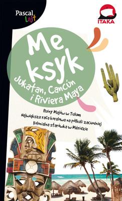 Meksyk. Jukatan, Cancuń i Riviera Maya