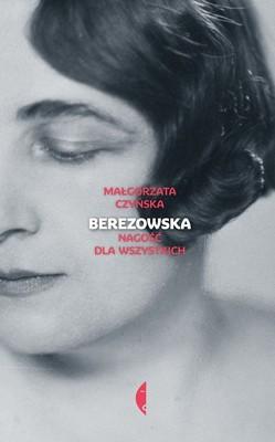 Małgorzata Czyńska - Berezowska. Nagość dla wszystkich