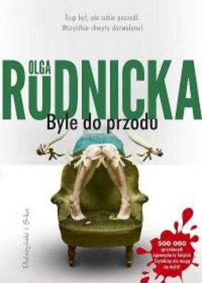 Olga Rudnicka - Byle do przodu