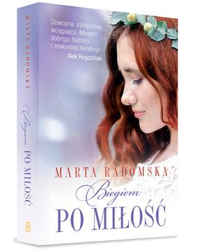 Marta Radomska - Biegiem po miłość