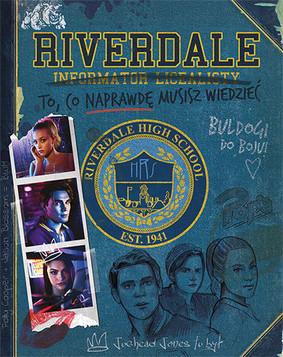 Riverdale. Informator licealisty / Riverdale High Student Handbook
