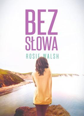 Rosie Walsh - Bez słowa
