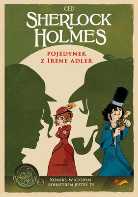 Sherlock Holmes. Pojedynek z Irene Adler