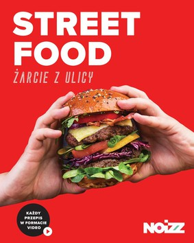 Street Food. Żarcie z ulicy
