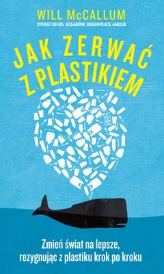 William McCallum - Jak zerwać z plastikiem